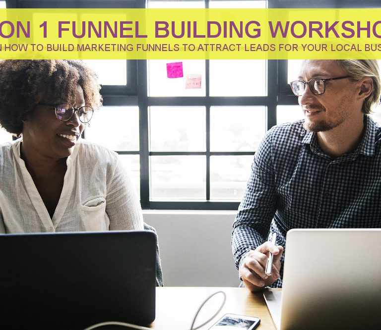 1 on 1 Funnel Building Workshop - Learn How To Attract Leads To Your Local Service-Based Business